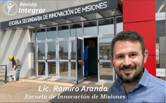 Revista INTEGRAR - Capítulo N° 62 Lic. Ramiro Aranda y la _Escuela Secundaria