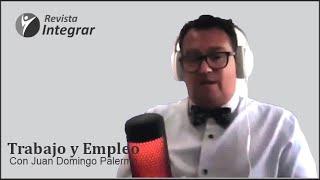 """Revista INTEGRAR - Capítulo N° 66 - """"Trabajo y Empleo"""" con Juan Domingo Palermo"""